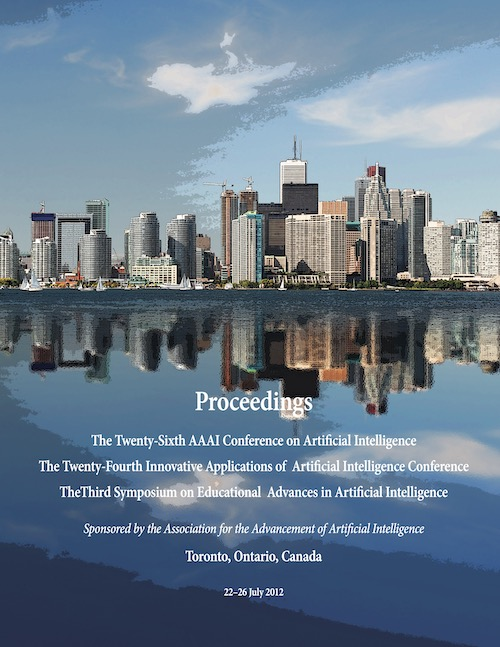 View Vol. 26 No. 1 (2012): Twenty-Sixth AAAI Conference on Artificial Intelligence