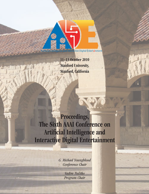 View Vol. 6 No. 1 (2010): Sixth Artificial Intelligence and Interactive Digital Entertainment Conference