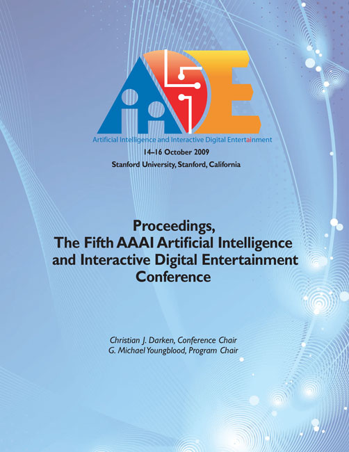 View Vol. 5 No. 1 (2009): Fifth Artificial Intelligence and Interactive Digital Entertainment Conference
