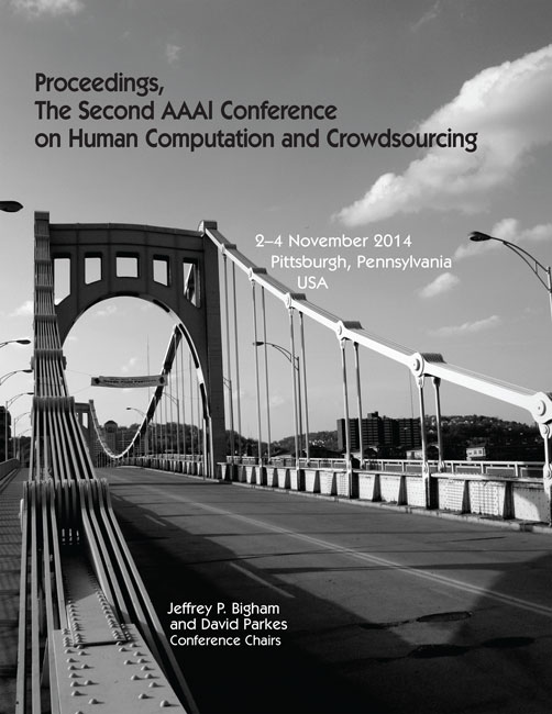View Vol. 2 No. 1 (2014): Second AAAI Conference on Human Computation and Crowdsourcing